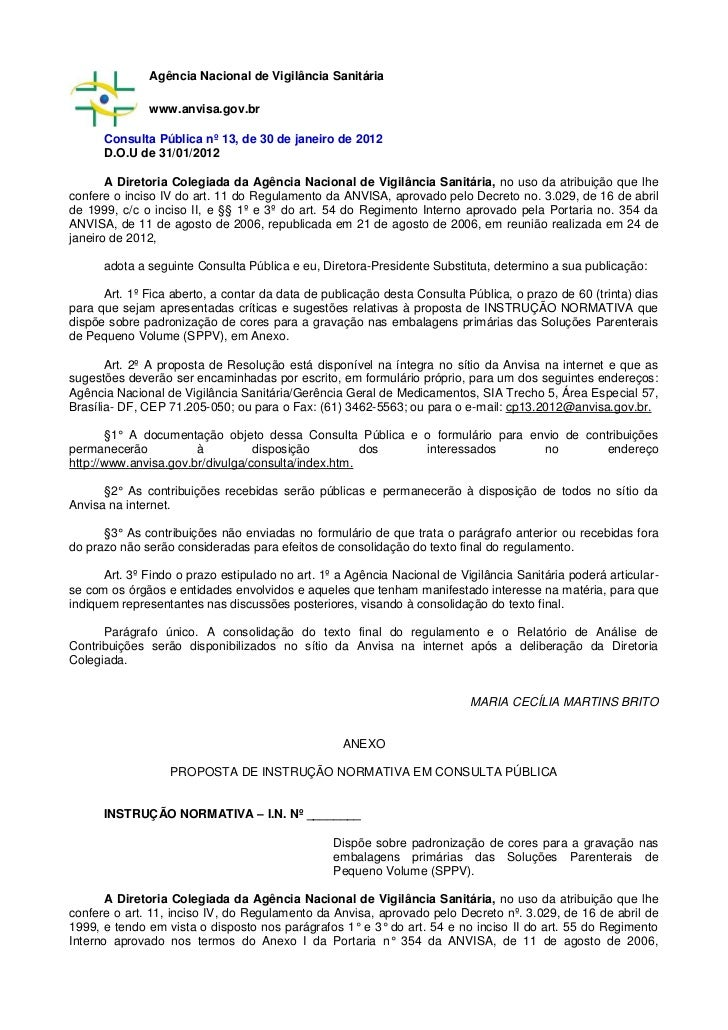 Agência Nacional de Vigilância Sanitária              www.anvisa.gov.br      Consulta Pública nº 13, de 30 de janeiro de 2...