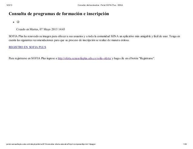 12/5/13  Consultar oferta educativa - Portal SOFIA Plus - SENA  Consulta de programas de formación e inscripción Creado en...