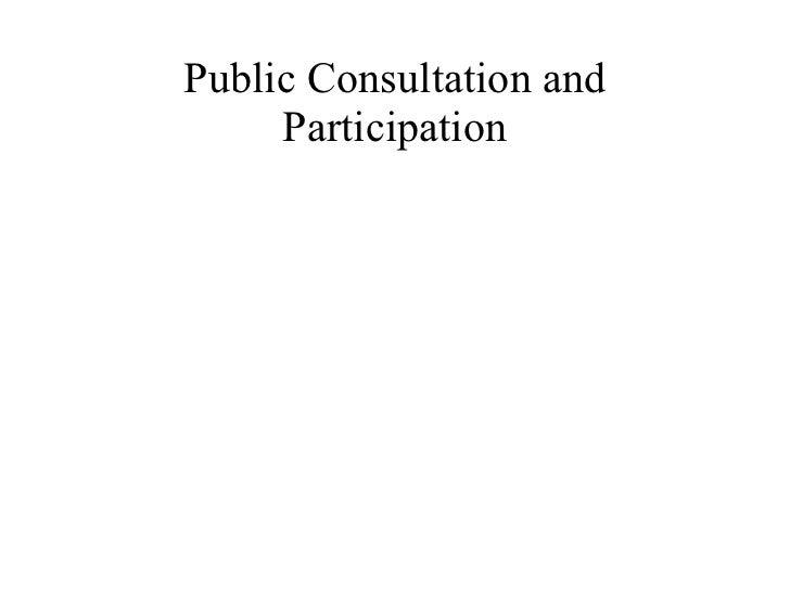 Public Consultation and Participation