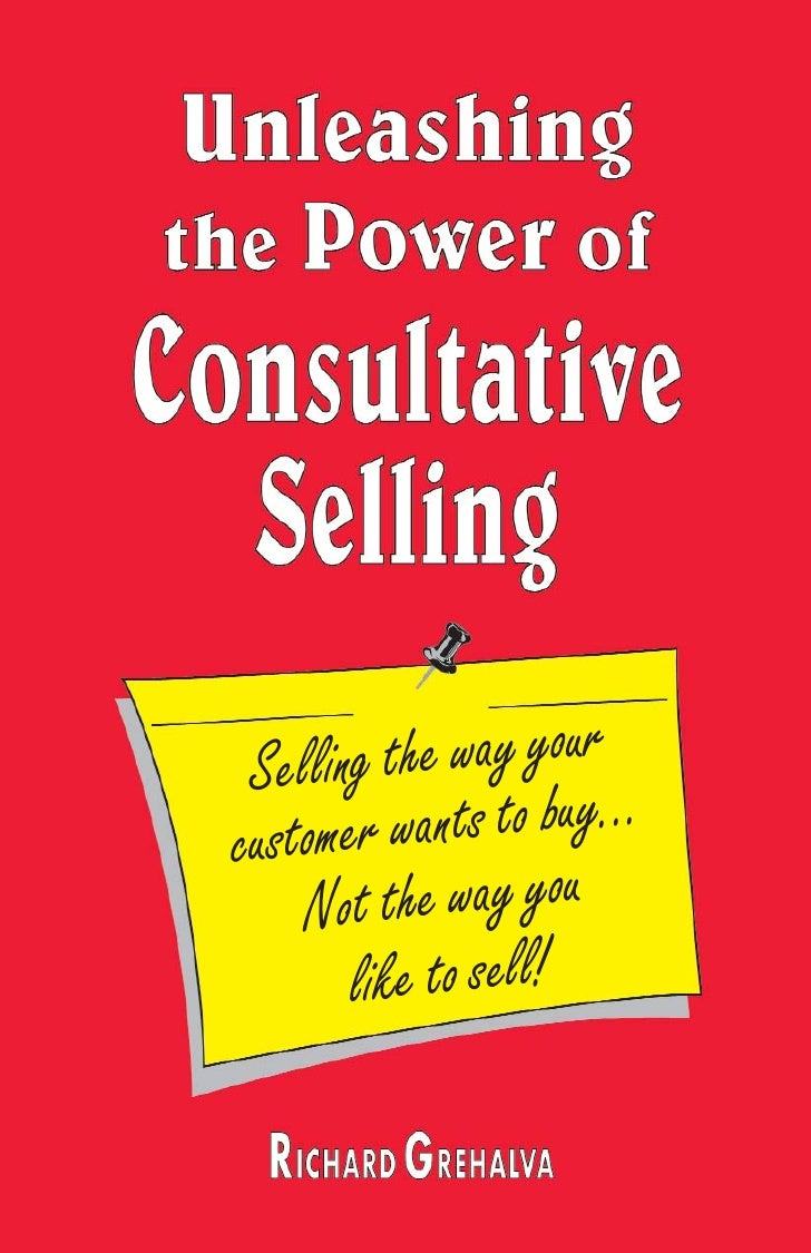 Selling the way your custome r wants to buy...     Not the way you        like to sell!