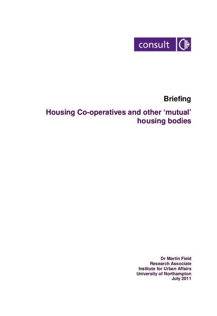 BriefingHousing Co-operatives and other 'mutual'                        housing bodies                                    ...