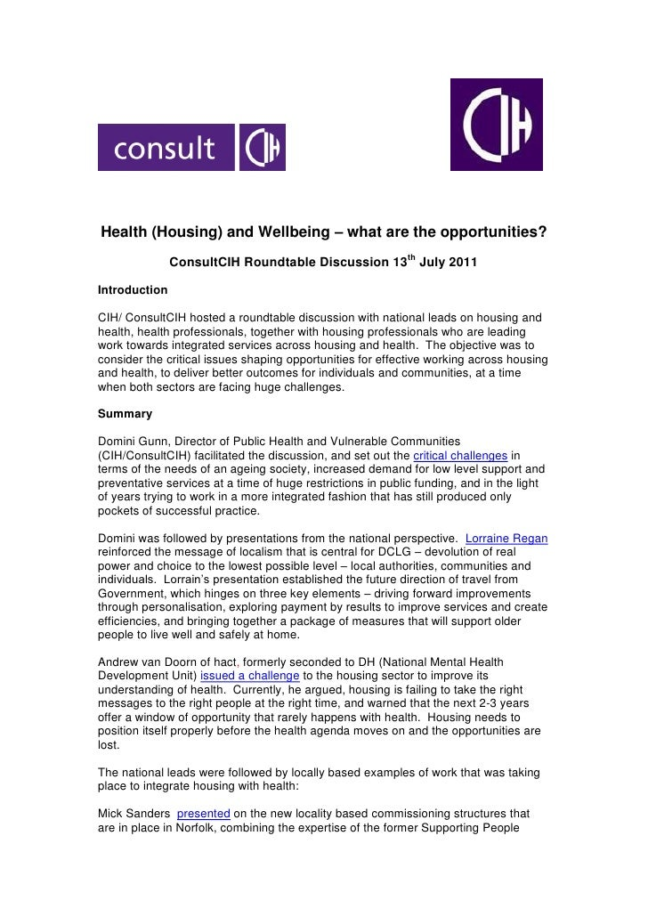 Health (Housing) and Wellbeing – what are the opportunities?               ConsultCIH Roundtable Discussion 13th July 2011...