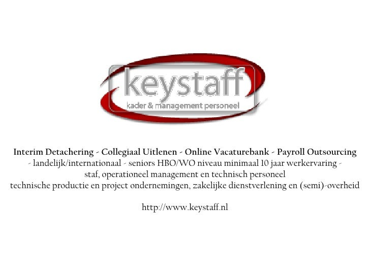 Interim Detachering - Collegiaal Uitlenen - Online Vacaturebank - PayrollOutsourcing- landelijk/internationaal - seniors ...