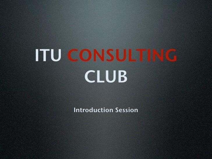 ITU Consulting club keynote