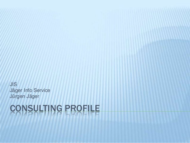 Consulting profile Juergen Jaeger