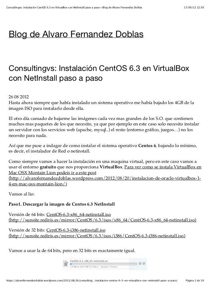 Consulting & Virtual System: instalación cent os 6.3 en virtualbox con netinstall paso a paso « blog de alvaro fernandez doblas