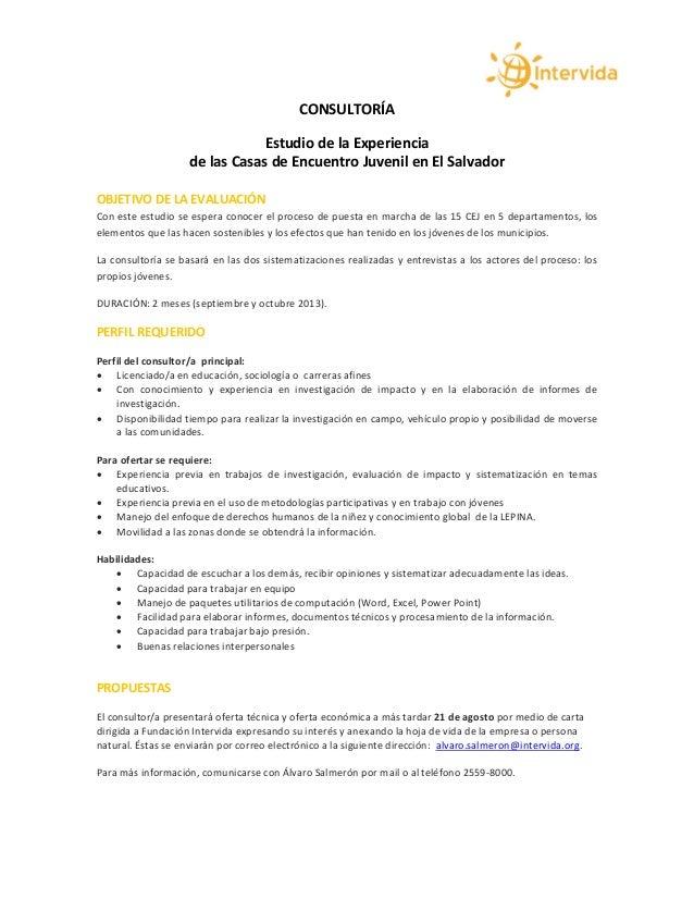 CONSULTORÍA Estudio de la Experiencia de las Casas de Encuentro Juvenil en El Salvador OBJETIVO DE LA EVALUACIÓN Con este ...