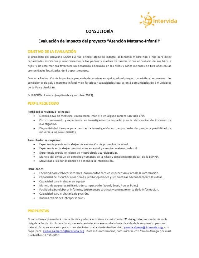 """CONSULTORÍA Evaluación de impacto del proyecto """"Atención Materno-Infantil"""" OBJETIVO DE LA EVALUACIÓN El propósito del proy..."""