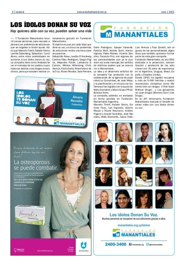 4   nacional www.consultordesalud.com.uy Junio   2013 Sus pacientes se lo agradecerán. La osteoporosis se puede combatir. ...