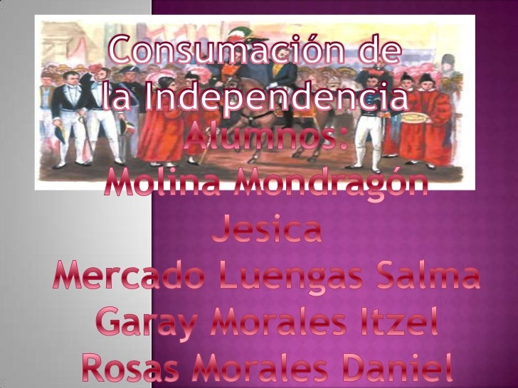 Consumación de la independencia de méxico