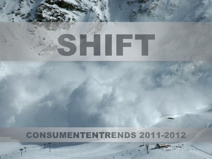 SHIFTCONSUMENTENTRENDS 2011-2012