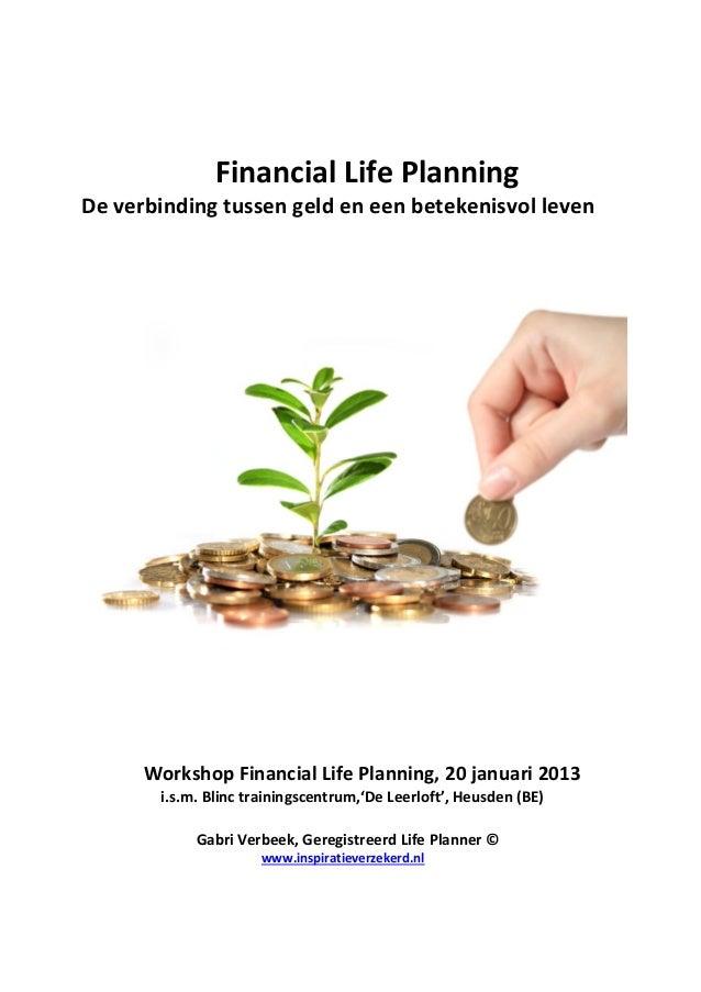 Financial Life PlanningDe verbinding tussen geld en een betekenisvol leven      Workshop Financial Life Planning, 20 janua...