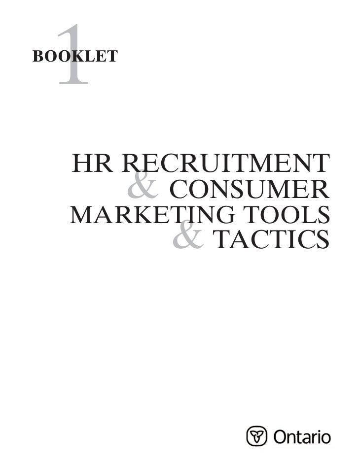 1 BOOKLET        HR RECRUITMENT       & CONSUMER    MARKETING TOOLS           & TACTICS
