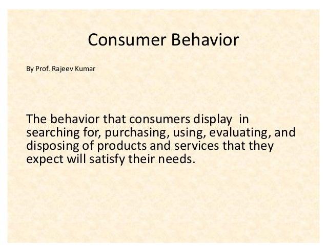 Consumer behvoiur