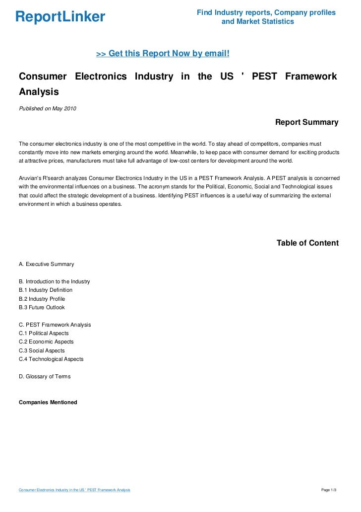 pest analysis of electronics industry The swot analysis is a diagnostic tool used by a variety of organizations from advertising agencies to clinical laboratories this tool is commonly used within the.
