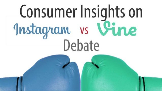Consumer Insights on Vine vs Instagram Debate