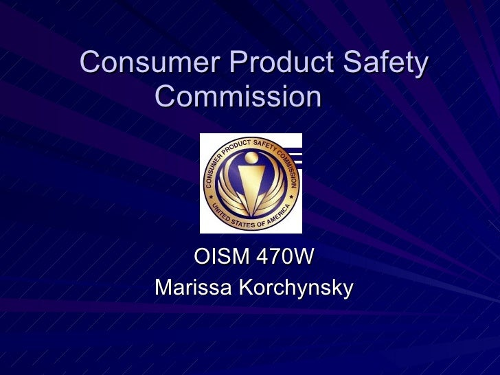 Consumer Product Safety Commission OISM 470W Marissa Korchynsky