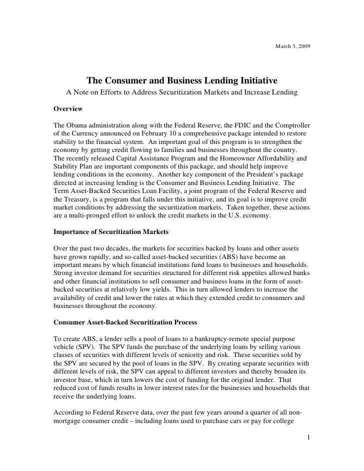 March 3, 2009                 The Consumer and Business Lending Initiative     A Note on Efforts to Address Securitization...