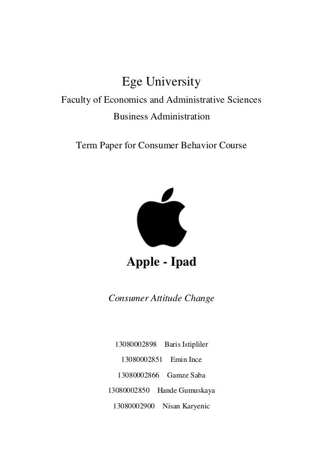 Ege UniversityFaculty of Economics and Administrative Sciences            Business Administration   Term Paper for Consume...