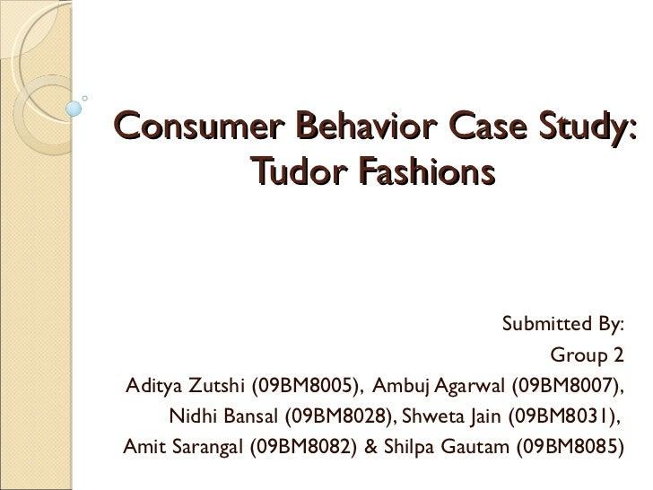 Consumer behavior case study : Tudor  Fashion