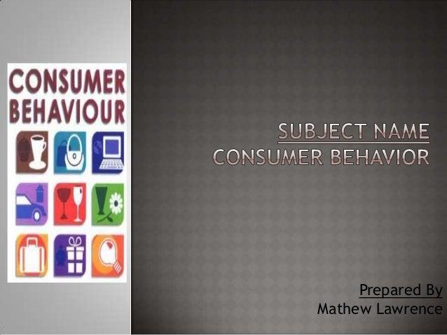 Consumer behaviour internal factors