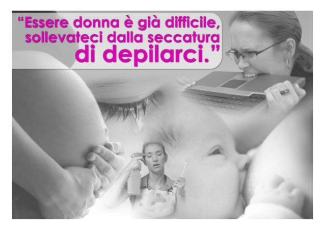 Consumer behaviour   le donne e il mondo della depilazione