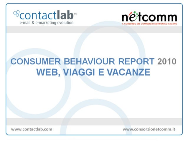 Vacanze e Web Consumer Behaviour Report 2010