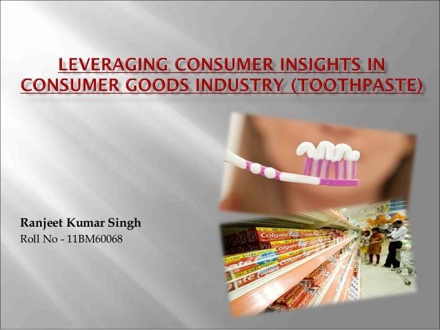 Consumer behaviour tooth paste industries