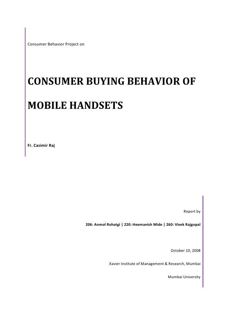 Consumerbuyingbehaviorofmobilehandsets 101031011306-phpapp02