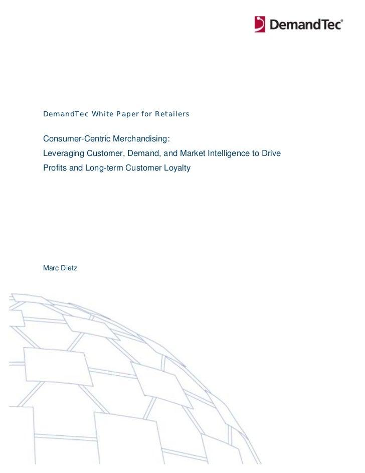 DemandTec Whitepaper: Consumer Centric Merchandising