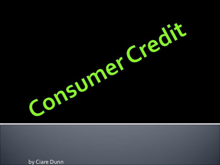 Consumer credit 2