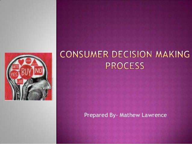 Consumer decesion making process