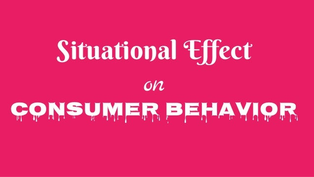 situational effects on human behaviour Our human behaviour can change dramatically when we are taken out of our comfort zone or familiar surroundings we do things we would have never even thought of doing with a clear head this is the kind of behaviour we need to consider, assess and be prepared for, when an emergency situation arises at an event.