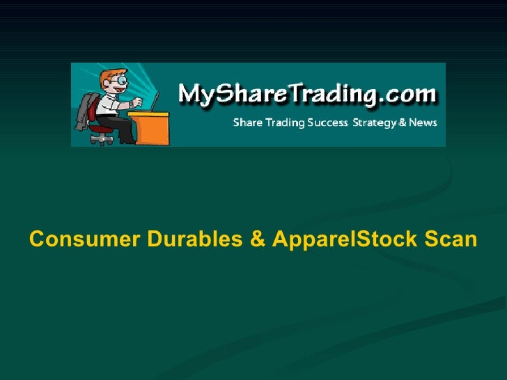 Consumer Durables & ApparelStock Scan