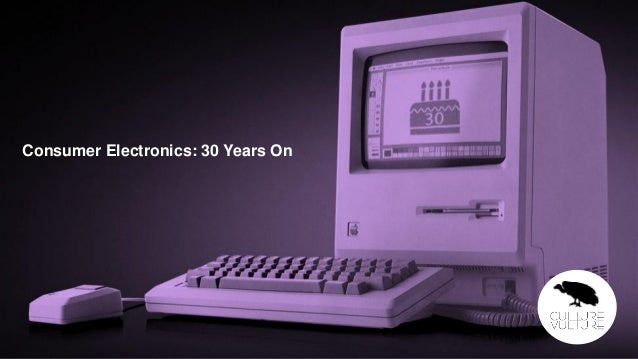 30 Years of Consumer Electronics
