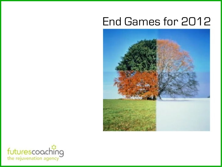 End Games for 2012