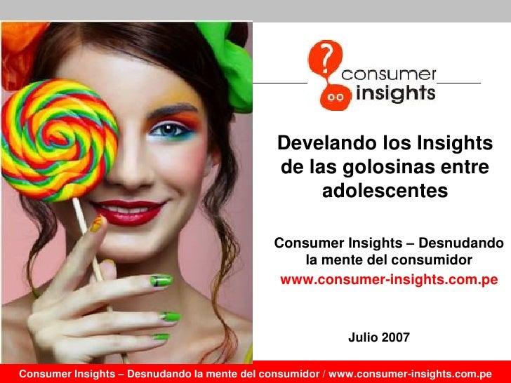 Consumer insights de las Golosinas - Psicología del Consumo