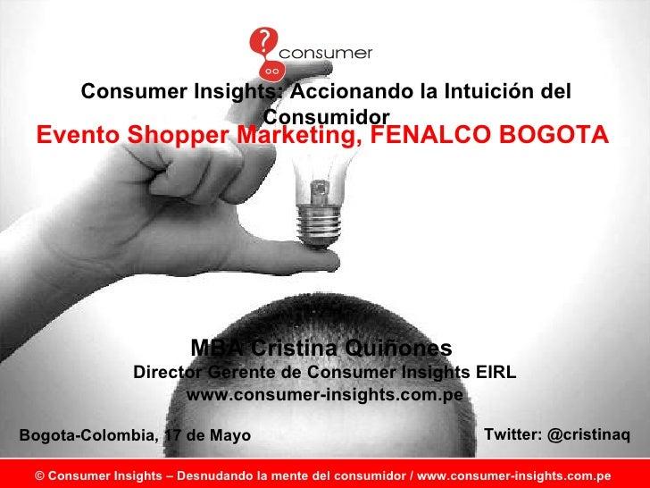 Consumer insights - Conferencia de Cristina Quiñones para FENALCO BOGOTA