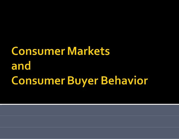 Consumer markets and buyer behaviour