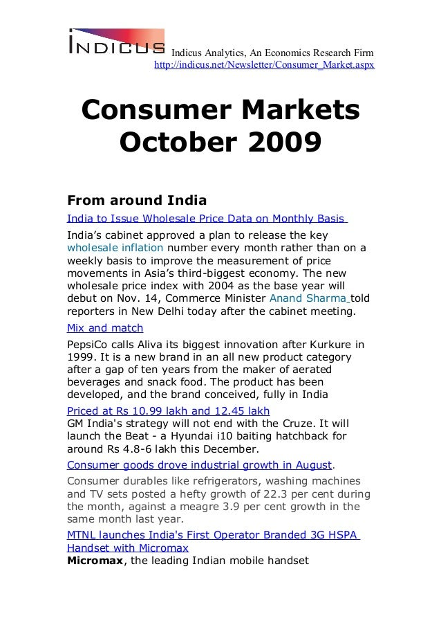 Indicus Analytics, An Economics Research Firm http://indicus.net/Newsletter/Consumer_Market.aspx Consumer Markets October ...