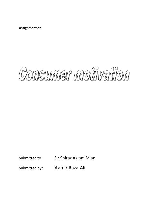 consumer motivation case study Consumer buying behaviour towards fashion apparels- a consumers motivation behind their to study how consumer behavior for apparel is.