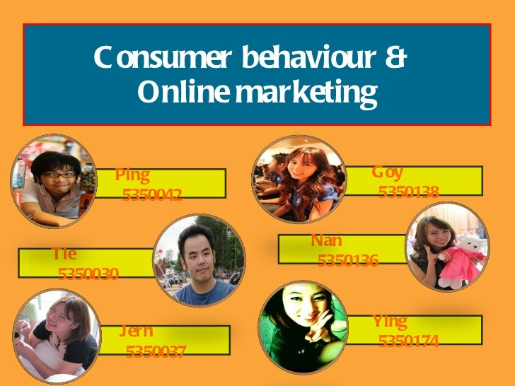 Consumer Behavior & Online Marketing