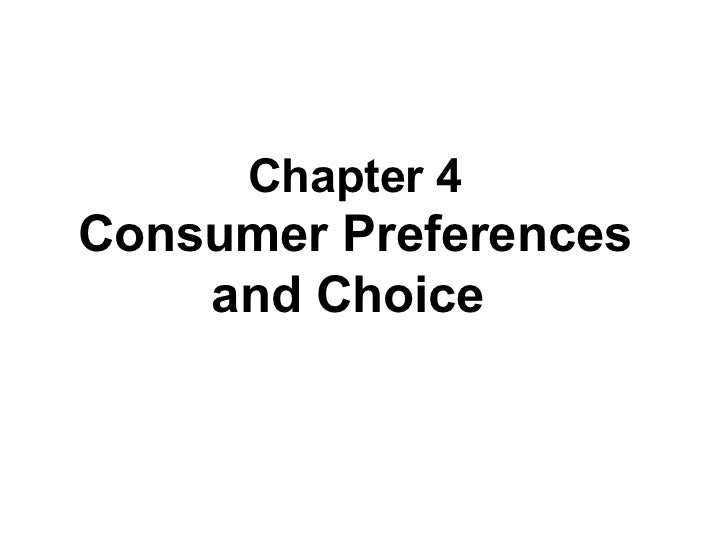 Consumer prefrence and choice