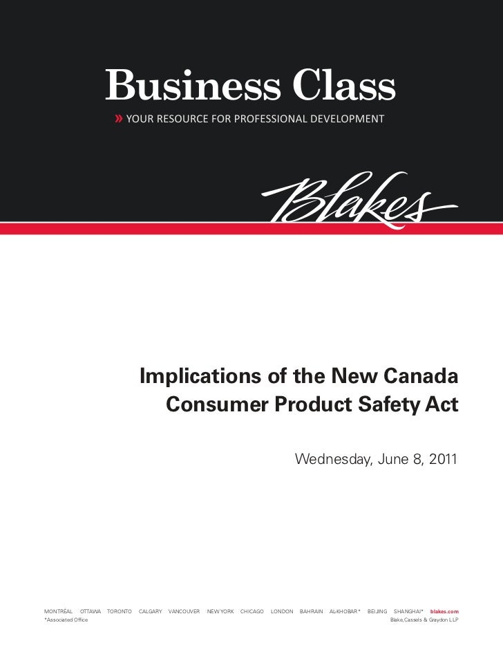 Implications of the New Canada                                   Consumer Product Safety Act                              ...