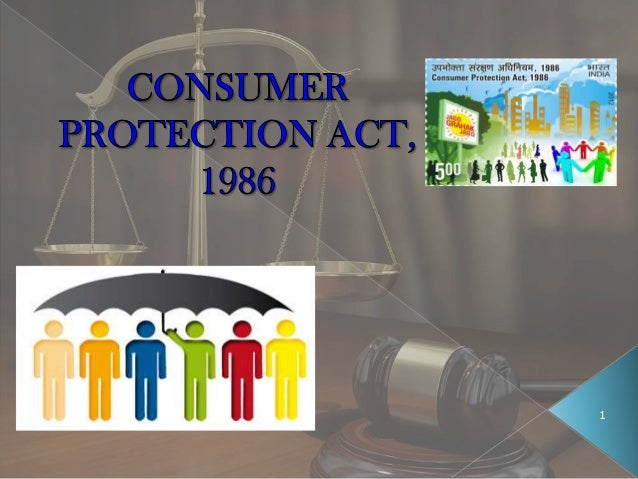 Consumer protection act,1986 by Alpana