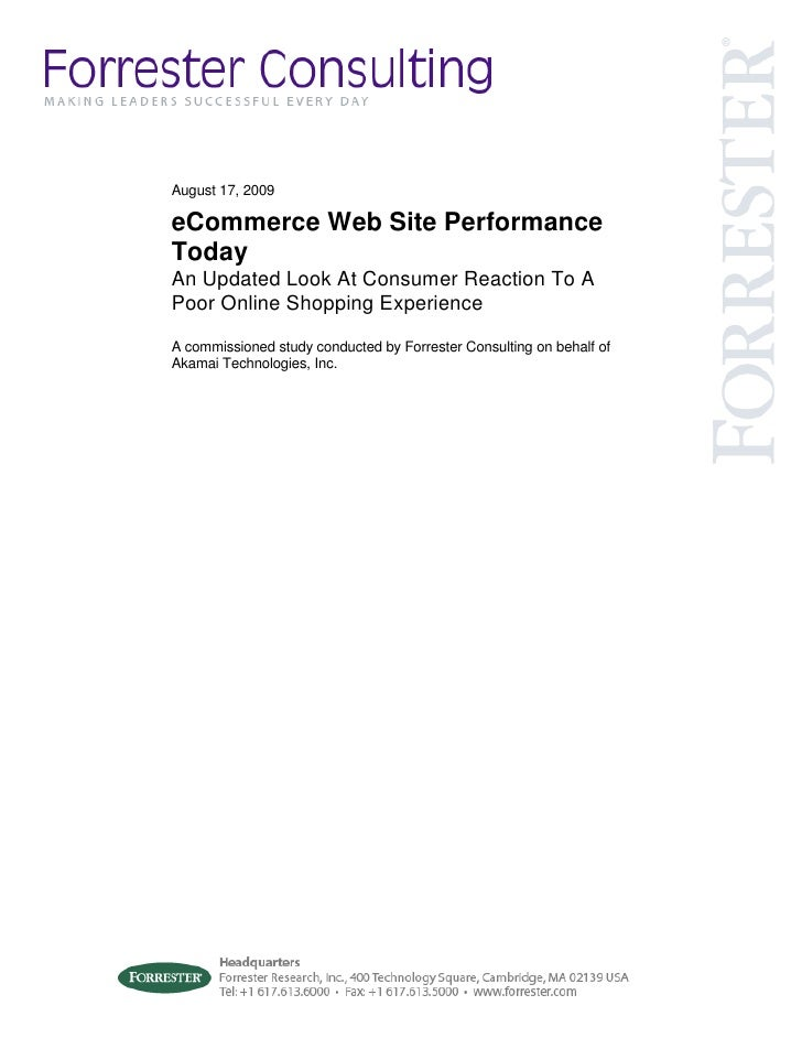 August 17, 2009  eCommerce Web Site Performance Today An Updated Look At Consumer Reaction To A Poor Online Shopping Exper...