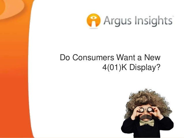 Do Consumers Want a New 4(01)K Display?