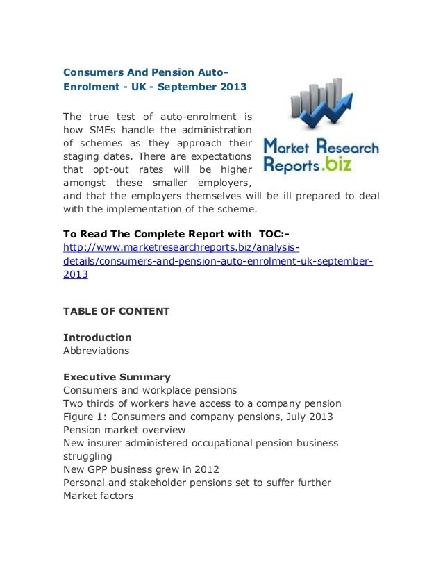 Consumers And Pension Auto-Enrolment - UK - September 2013: Deep Market Research Report
