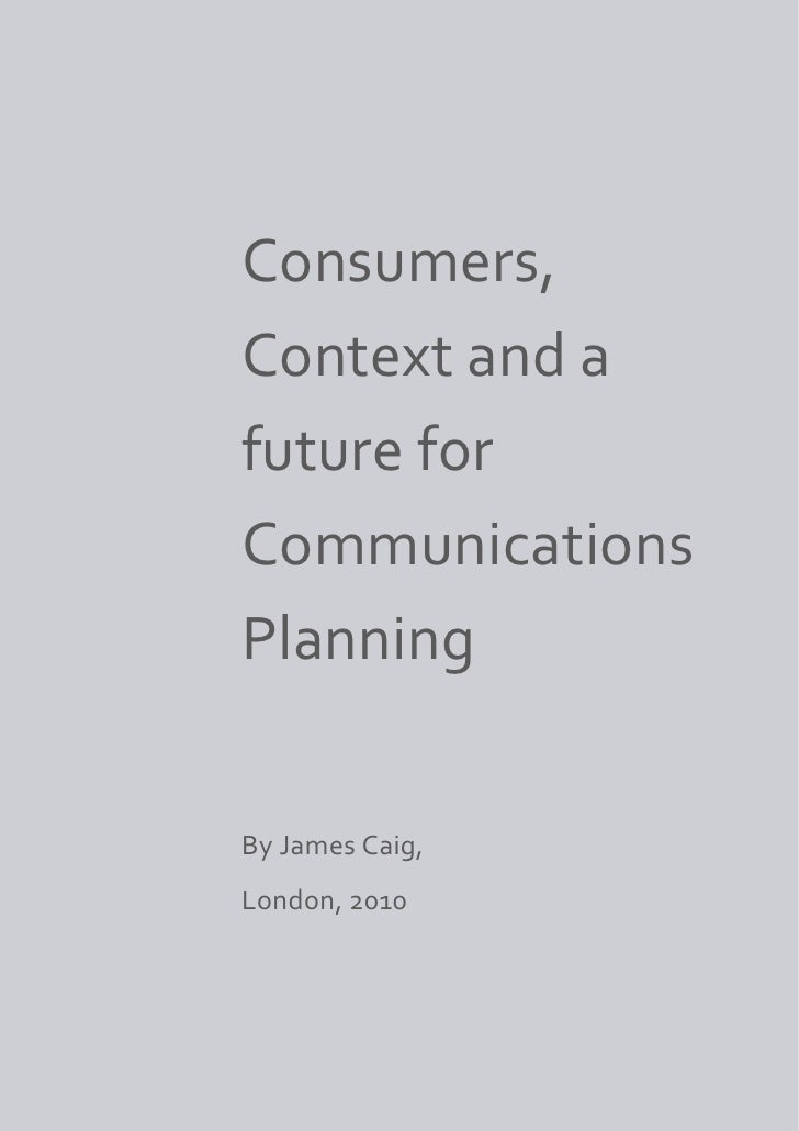 Consumers, context, and a future for communications planning