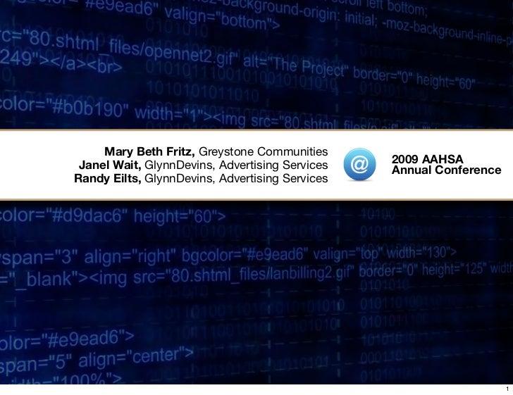 Mary Beth Fritz, Greystone Communities                                                  2009 AAHSA  Janel Wait, GlynnDevin...